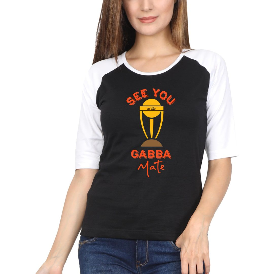Dad979a4 See You At The Gabba Mate Funny Cricket Women Raglan Elbow Sleeve T Shirt White Black Front.jpg