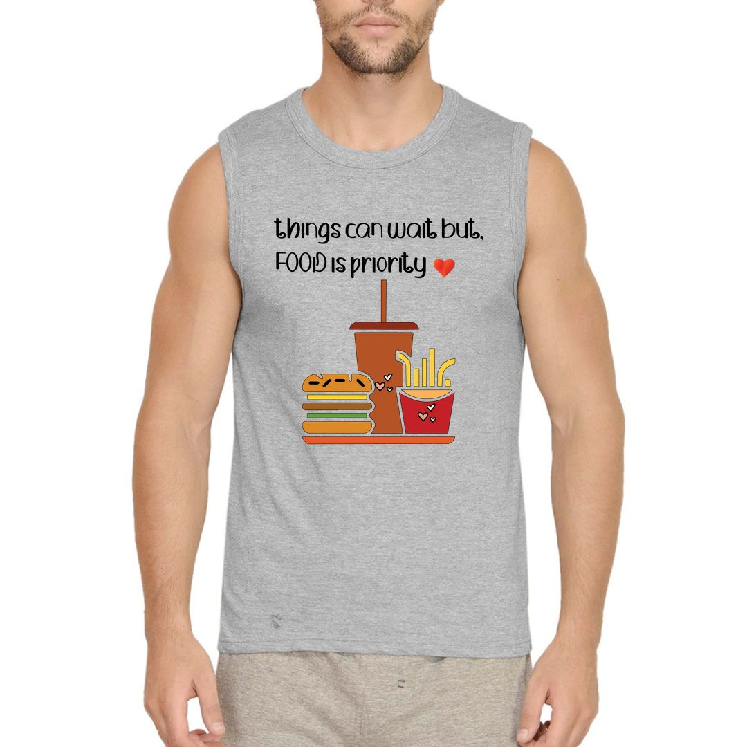 03a3a582 Things Can Wait But Food Is Priority Men Sleeveless T Shirt Vest Grey Front.jpg
