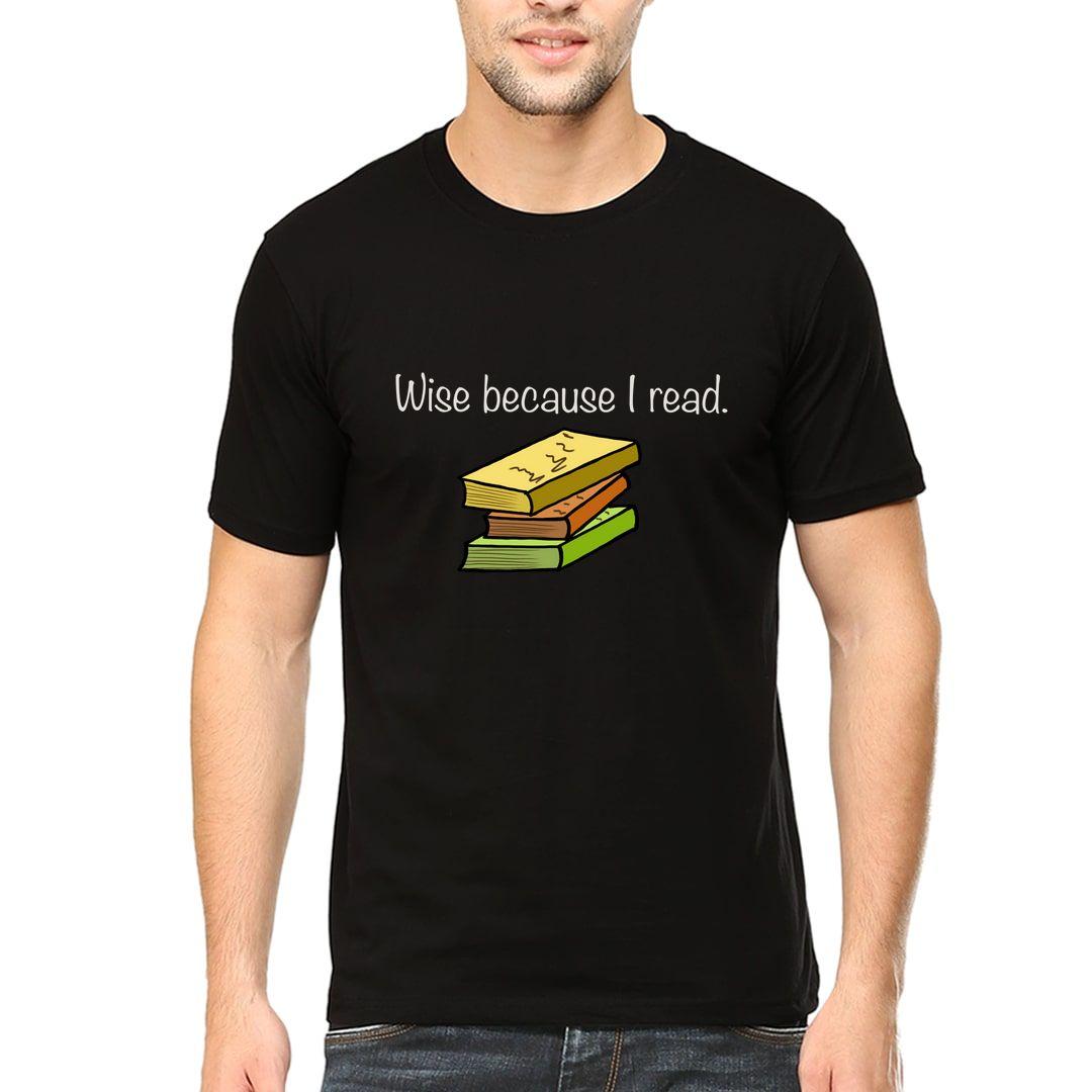 9efd4850 Wise Because I Read Men T Shirt Black Front