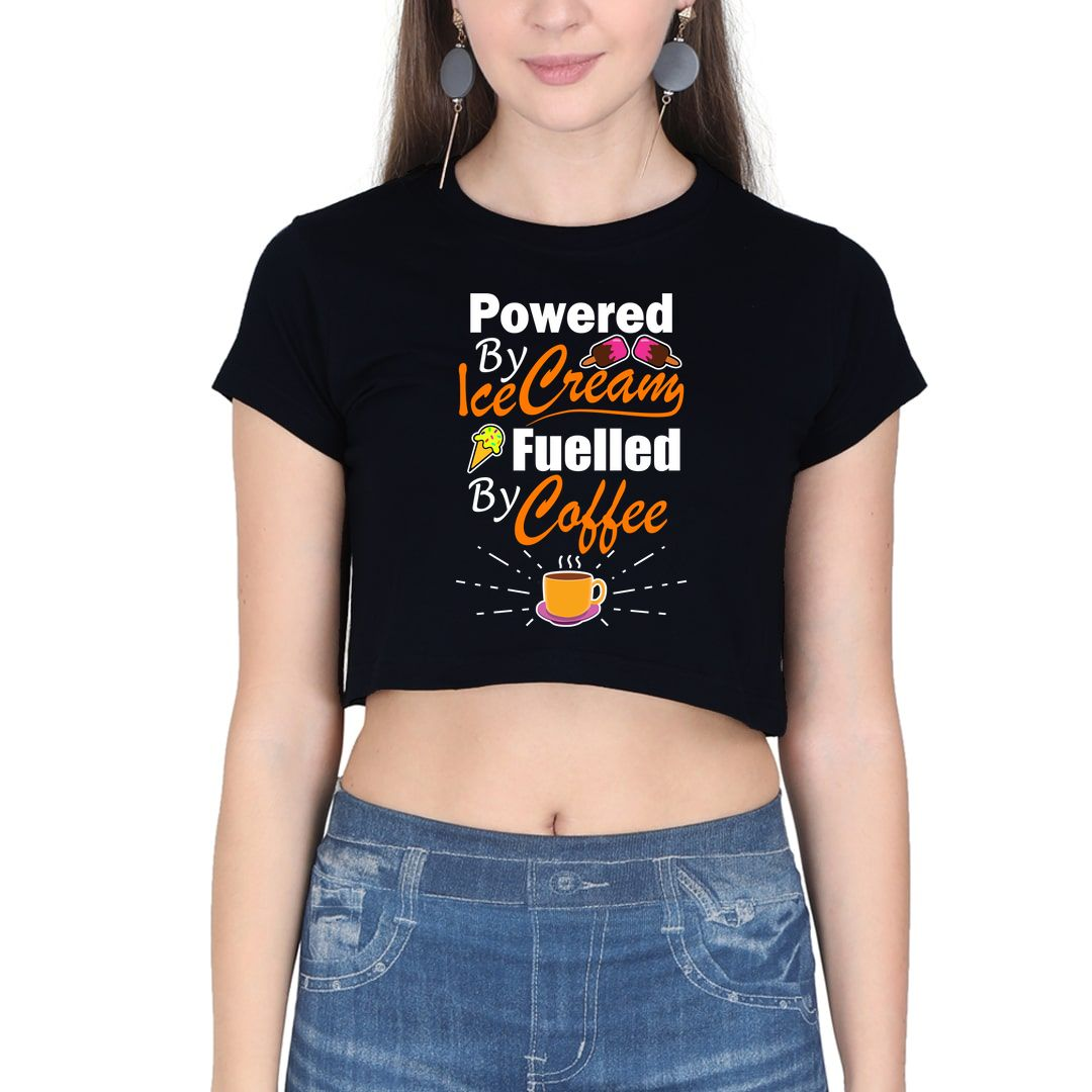 A68146c4 Powered By Ice Cream Fueled By Coffee Women Crop Top Black Front.jpg