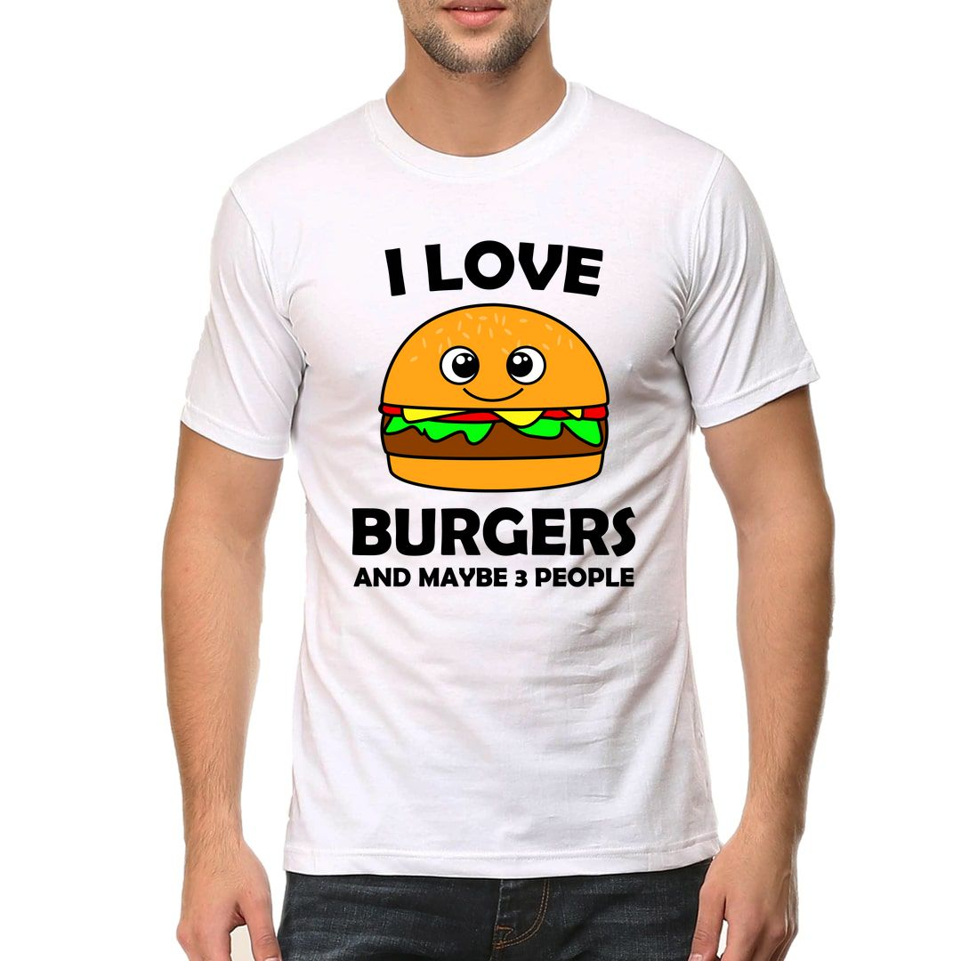 2f0839d0 I Love Burgers And Maybe 3 People Men T Shirt White Front