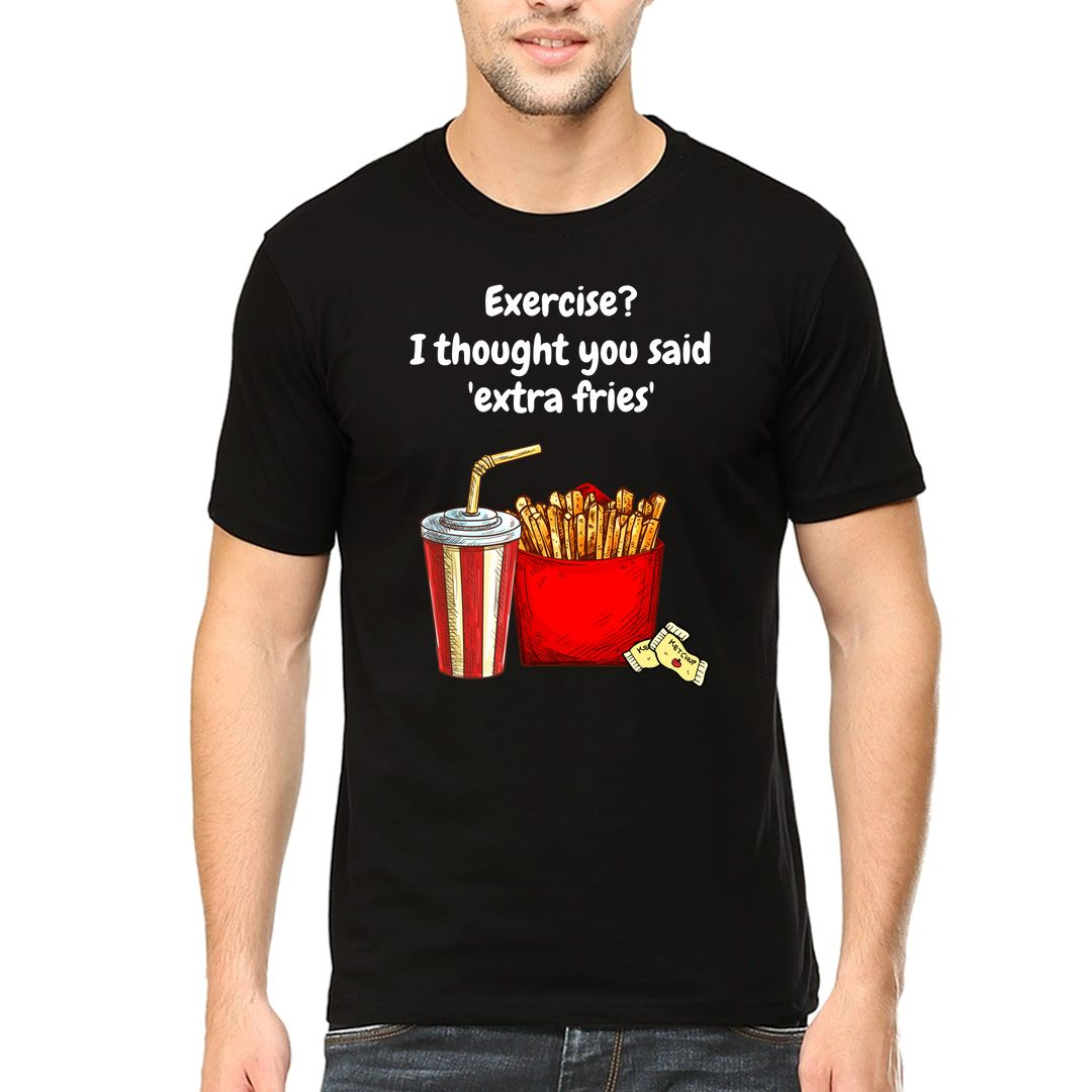 6b5bac05 Exercise I Thought You Said Extra Fries Men T Shirt Black Front