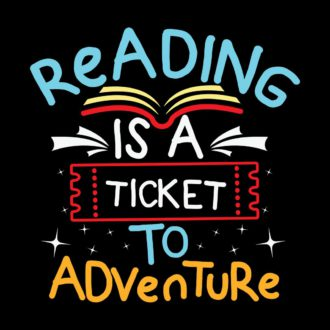 ababe93e reading is a ticket to adventure black