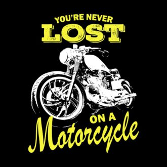 d5d4e4ab youre never lost on a motorcycle vintage black