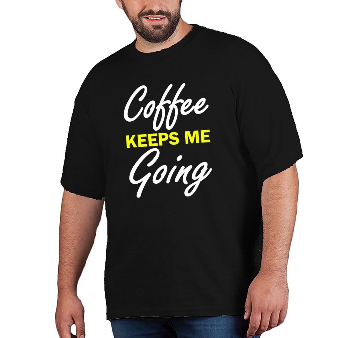 41dee7ad Coffee Keeps Me Going Plus Size T Shirt Black Front