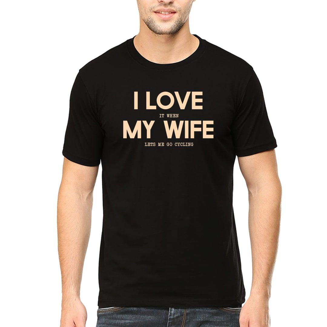 5a6f67d3 I Love It When My Wife Lets Me Go Cycling Men T Shirt Black Front