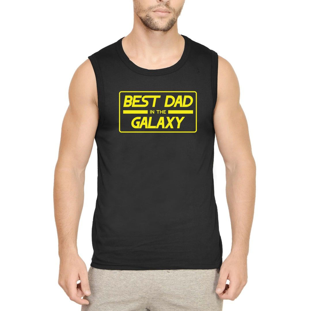 860ee92f Best Dad In The Galaxy Fathers Day Gift Men Sleeveless T Shirt Vest Black Front