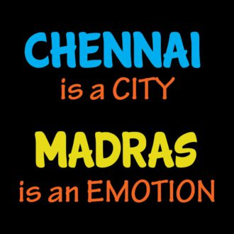 926a6980 chennai is a city madras is an emotion black