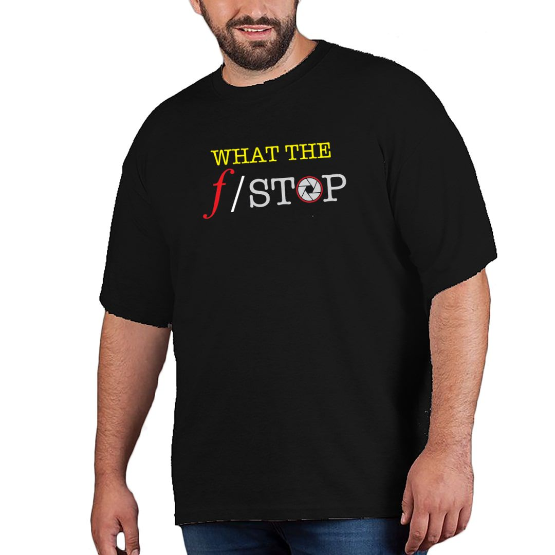 A9f44eee What The F Stop Funny Photography Plus Size T Shirt Black Front