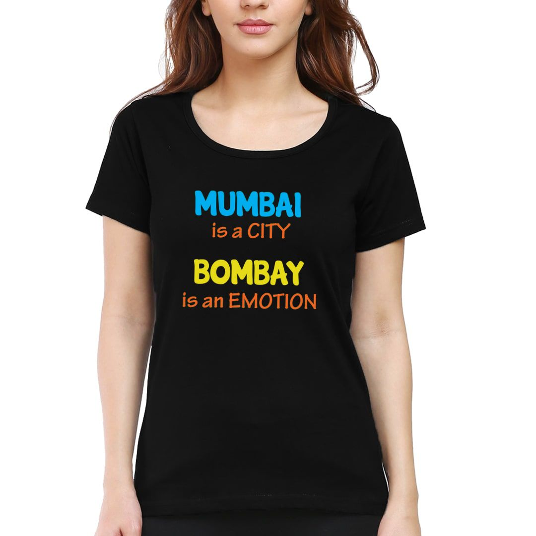 C658475c Mumbai Is A City Bombay Is An Emotion Women T Shirt Black Front