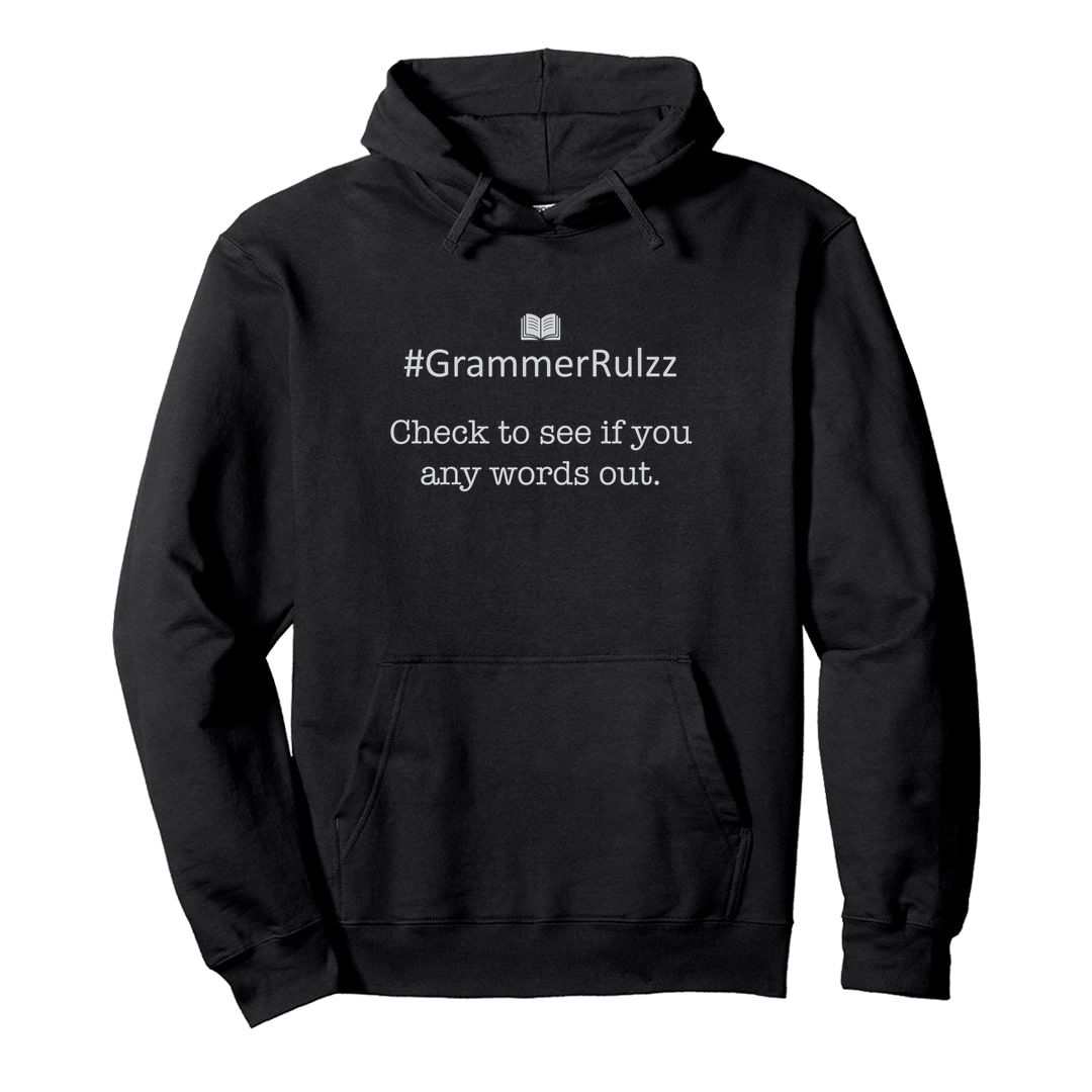 D189894a English Grammar Rules Sarcasm – Left Out Words Unisex Hooded Sweatshirt Hoodie Black Front