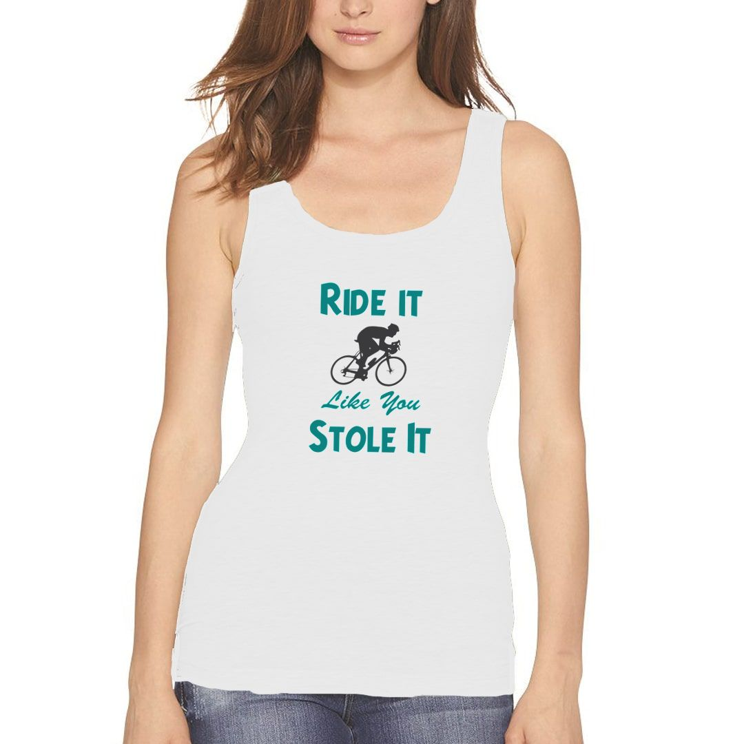 4f404afe Ride It Like You Stole It Women Tank Top White Front