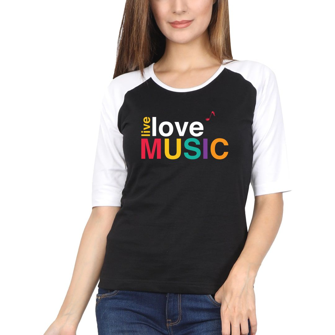 5ff3a7dc Live Love Music Colourful Typography Women Raglan Elbow Sleeve T Shirt White Black Front