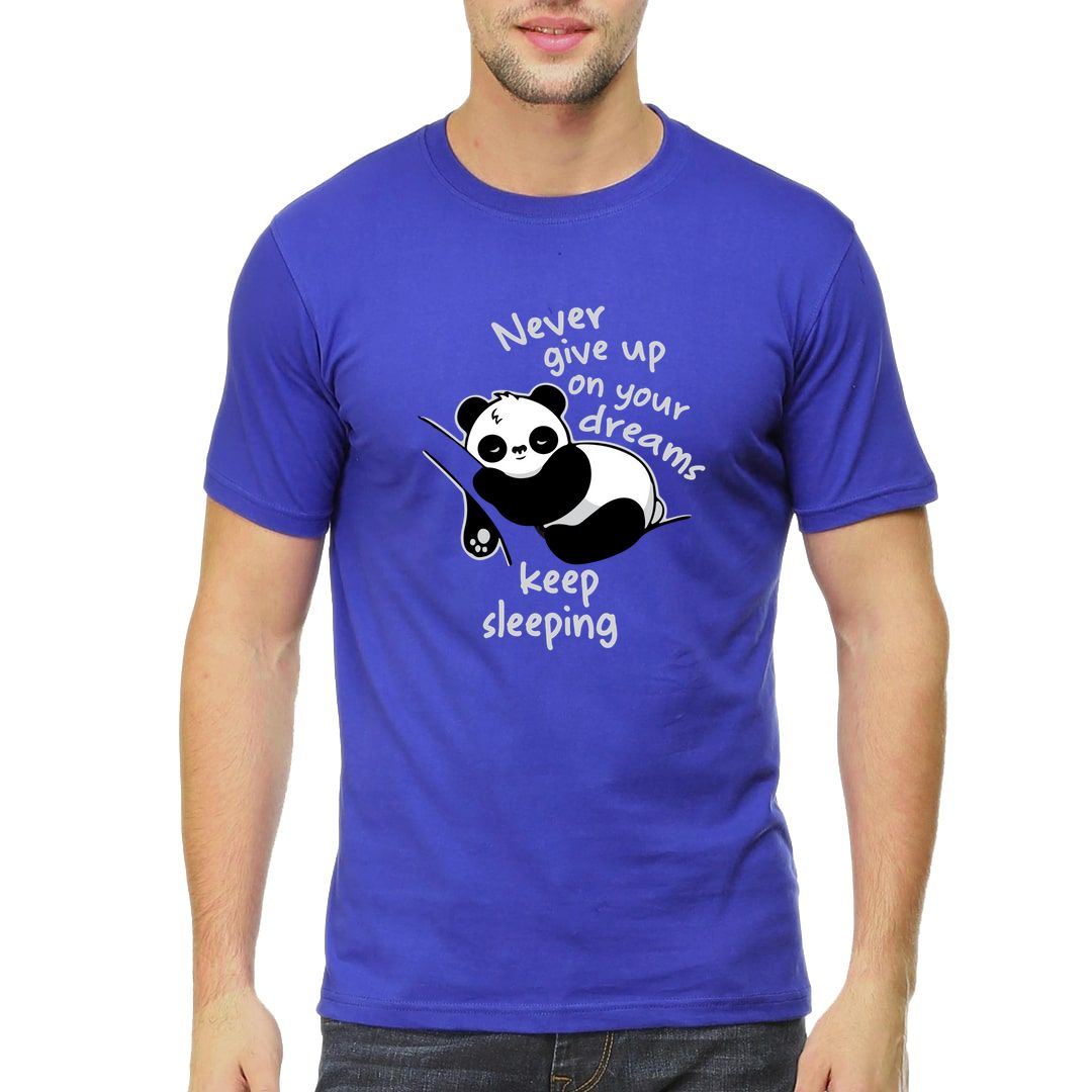 6bebd1e4 Never Give Up On Your Dreams – Keep Sleeping Men T Shirt Royal Blue Front