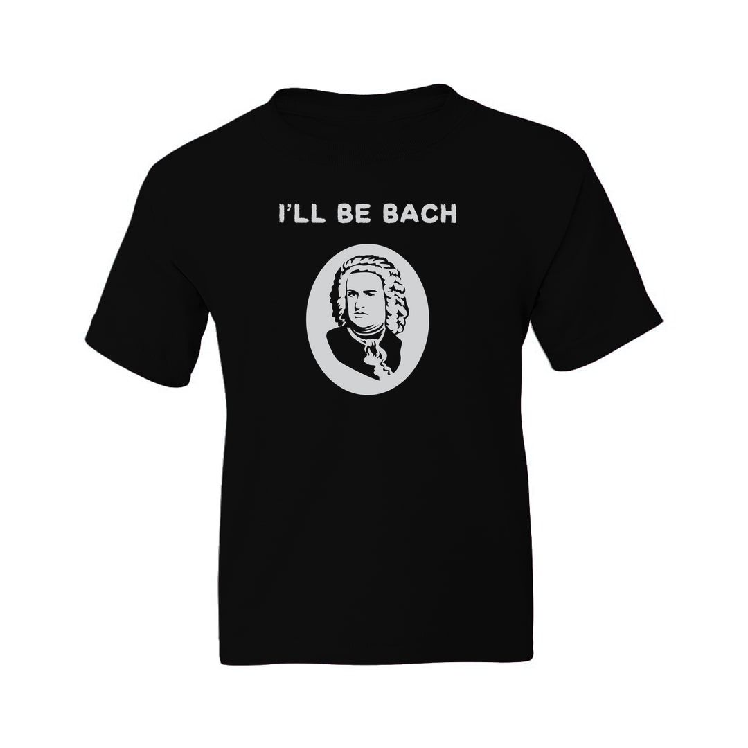 74080c1d Ill Be Bach Funny Music Lover Kids T Shirt Black Front