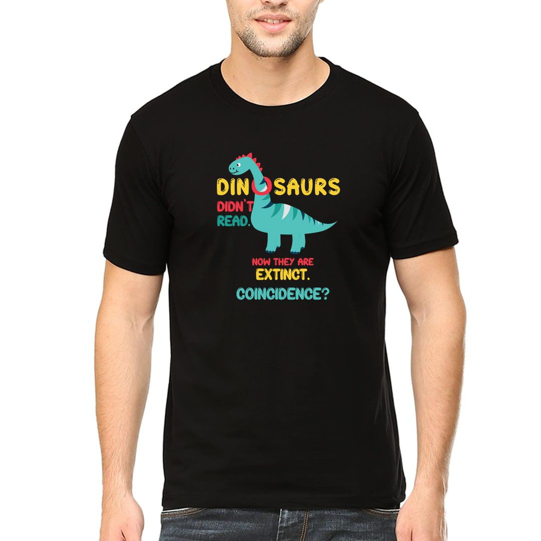 C35295f7 Dinosaurs Didnt Read Now They Are Extinct Funny Reading Men T Shirt Black Front