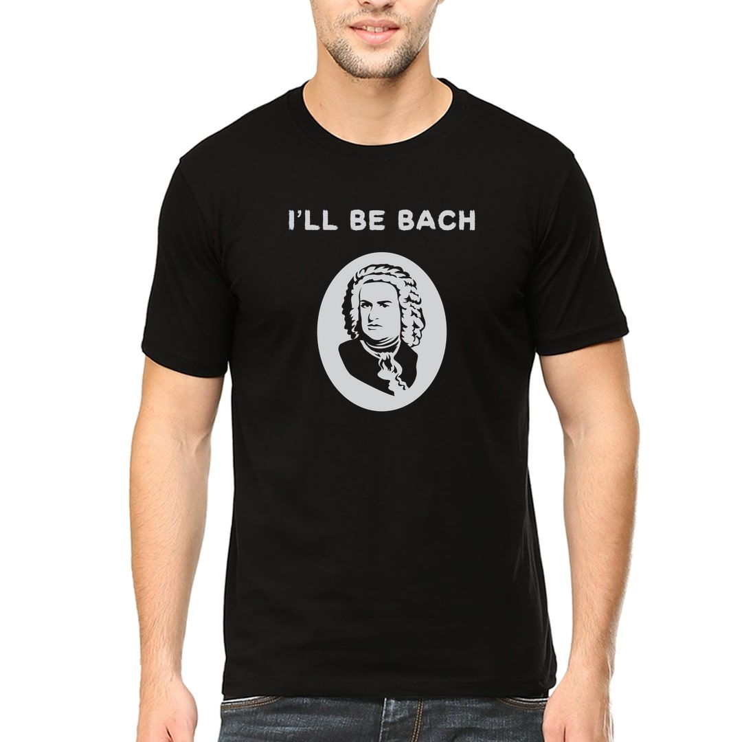 C7a9cd42 Ill Be Bach Funny Music Lover Men T Shirt Black Front