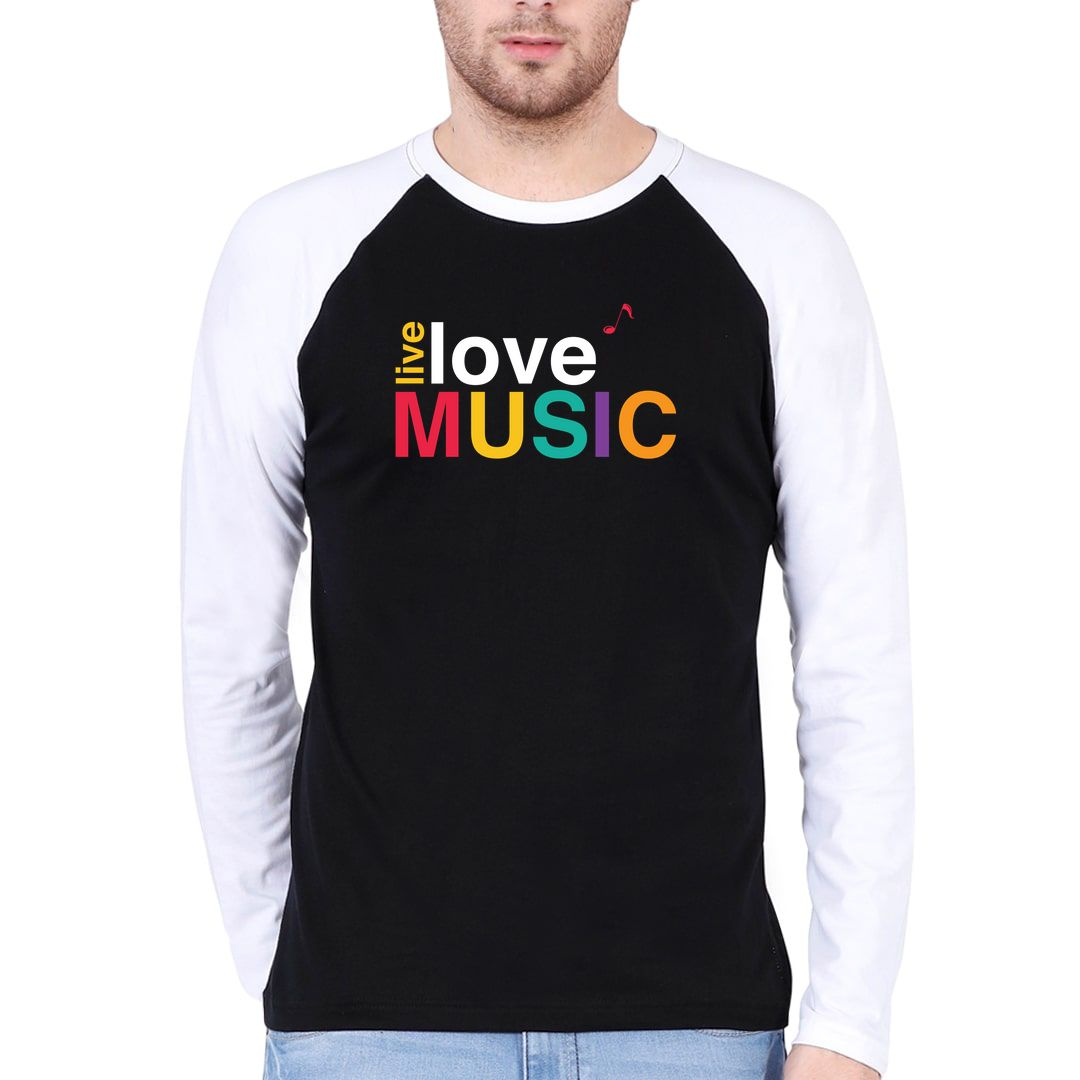 Cceff087 Live Love Music Colourful Typography Men Raglan Full Sleeve T Shirt White Black Front