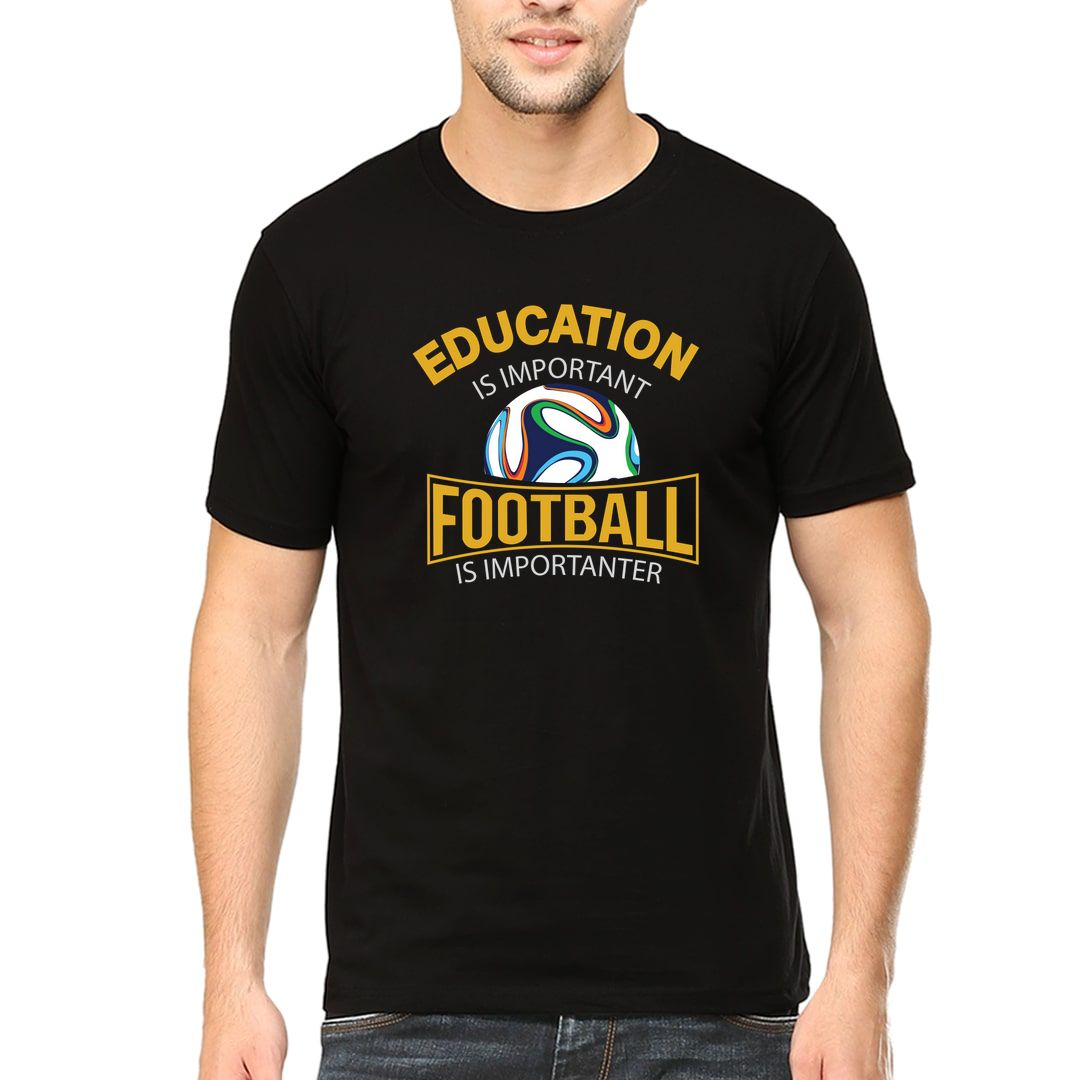 E53a4ce0 Education Is Important Football Is Importanter Men T Shirt Black Front