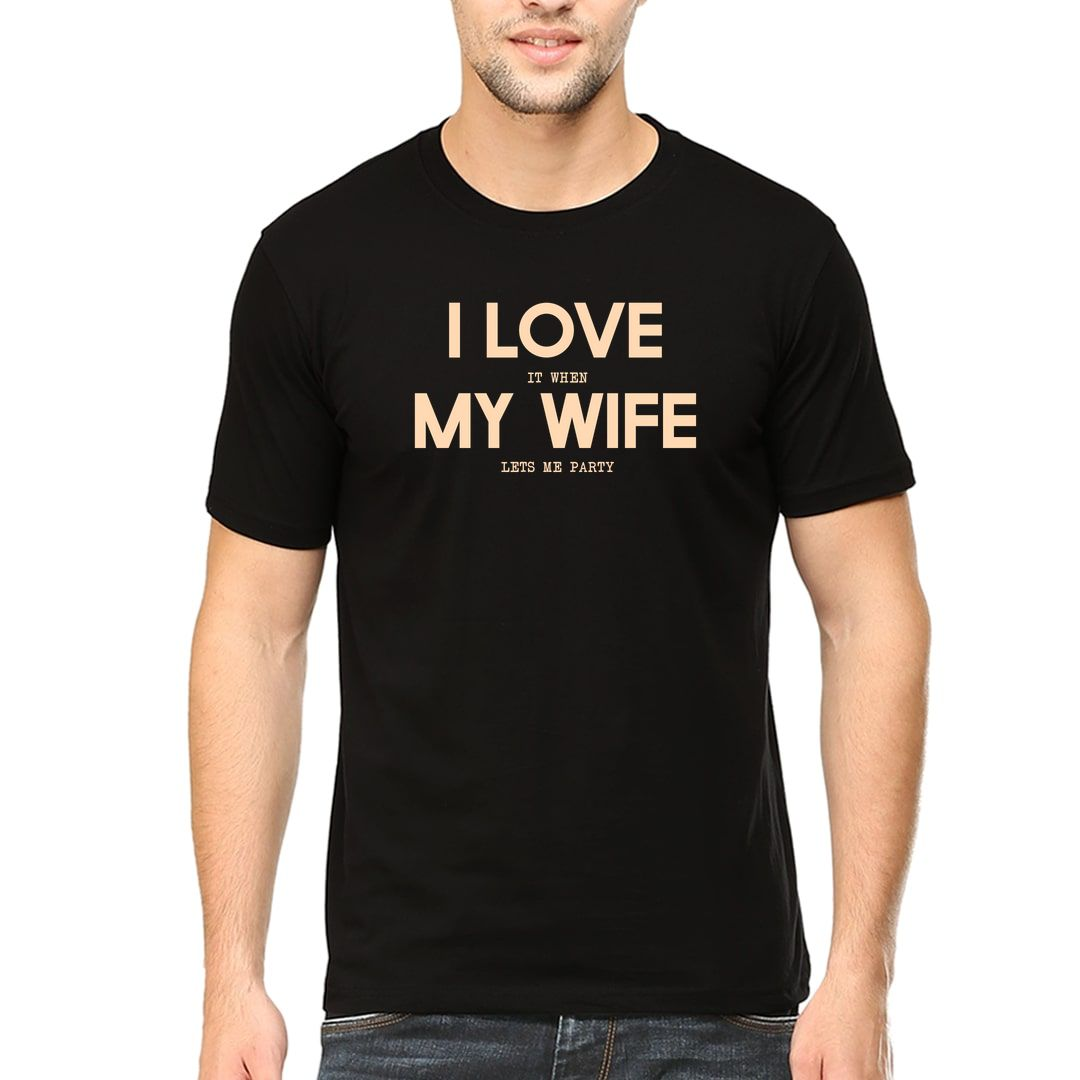Feac66cf I Love It When My Wife Lets Me Party Men T Shirt Black Front
