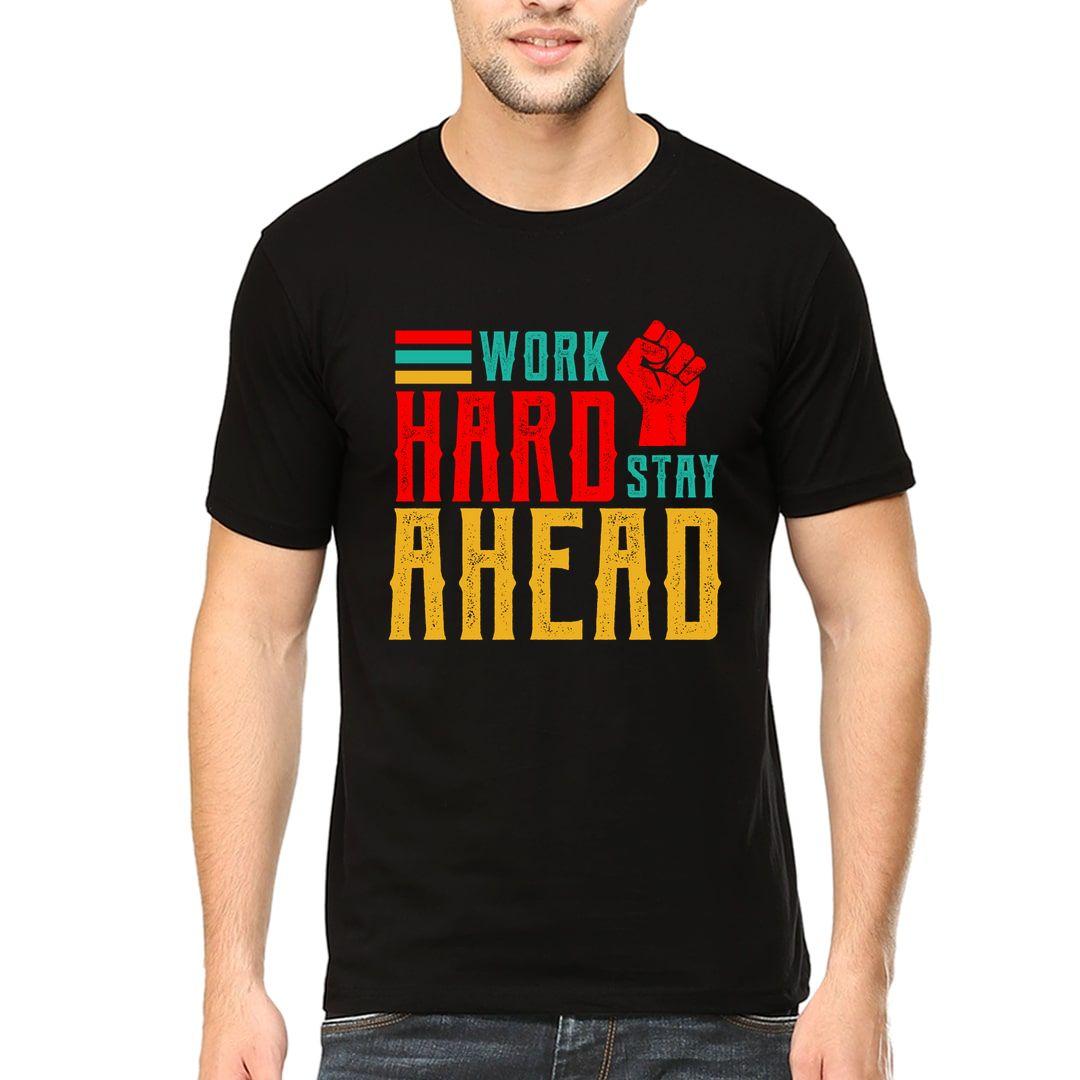 101b8a23 Work Hard Stay Ahead Men T Shirt Black Front