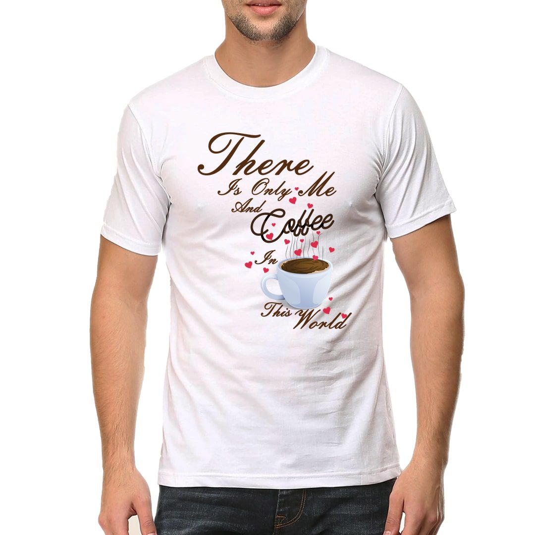 C895e3c4 There Is Only Me And My Coffee Men T Shirt White Front