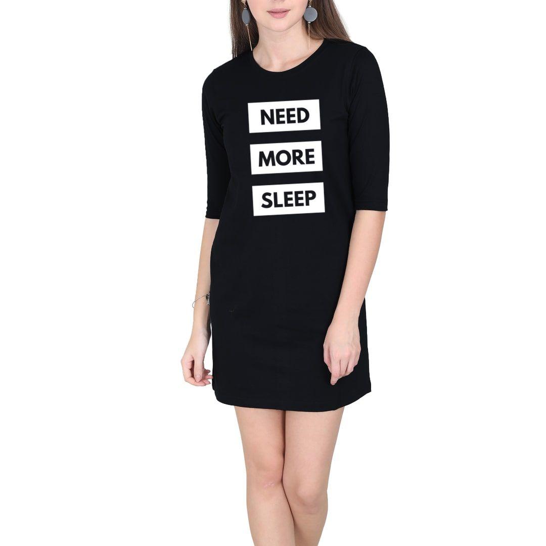 061c889b Need More Sleep Women T Shirt Dress Black Front