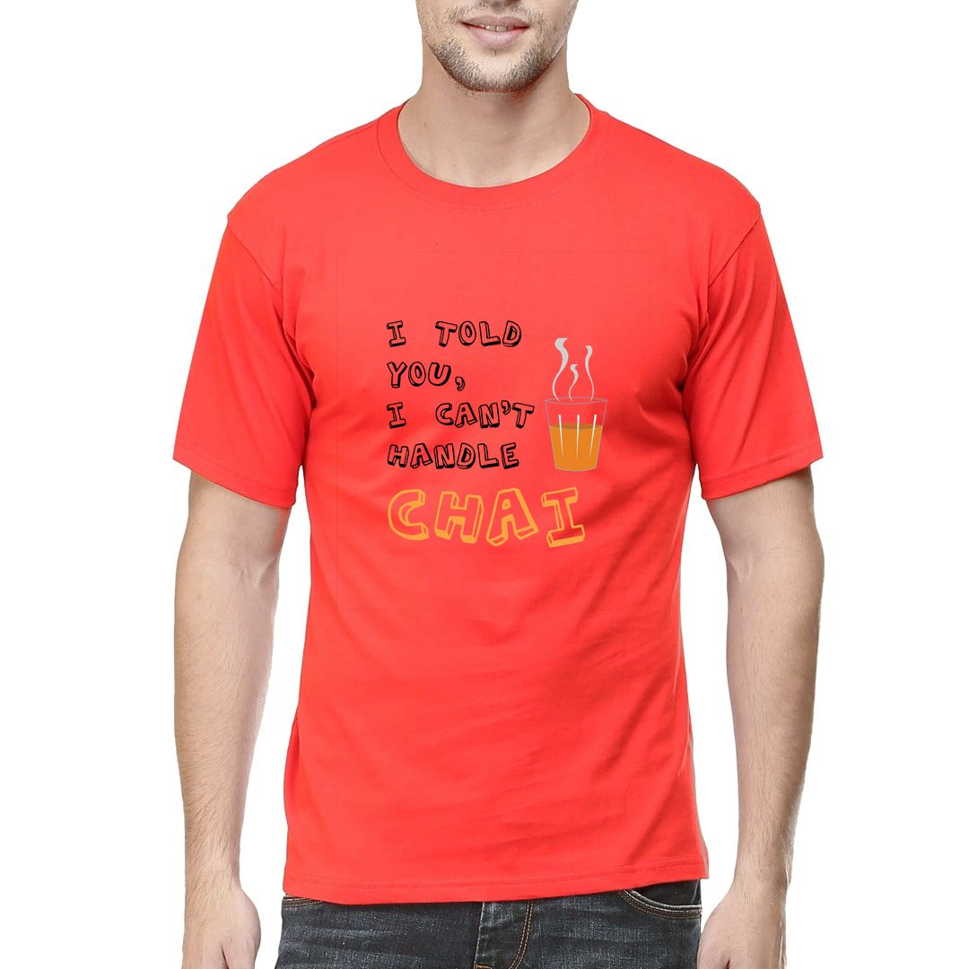 2dfb5bc8 I Told You I Cant Handle Chai Men T Shirt Red Front