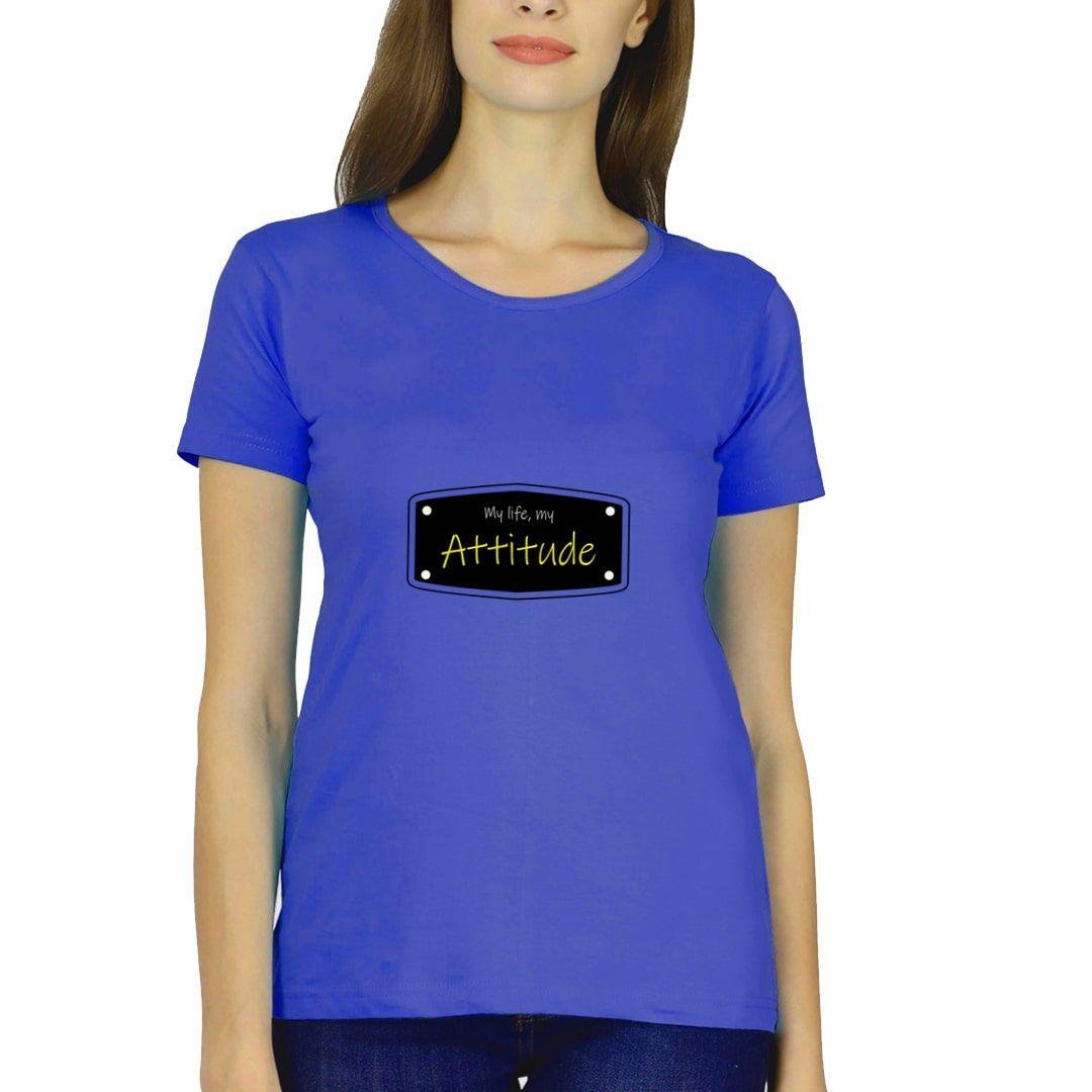 C585ebcf My Life My Attitude Women T Shirt Royal Blue Front