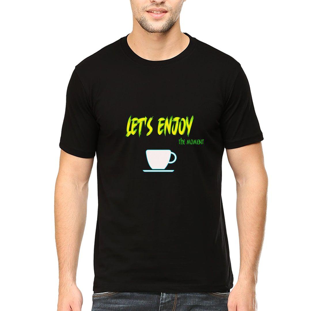 Dee904a6 Lets Enjoy The Moment Men T Shirt Black Front