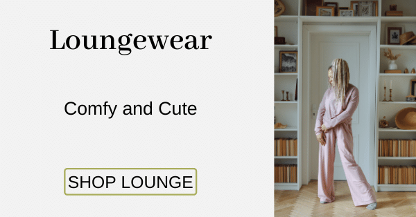 Loungewear Comfy and Cute [Shop Lounge]