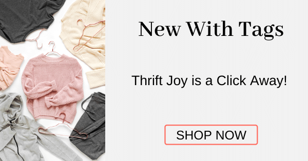 New With Tags Thrift Joy is a Click Away!