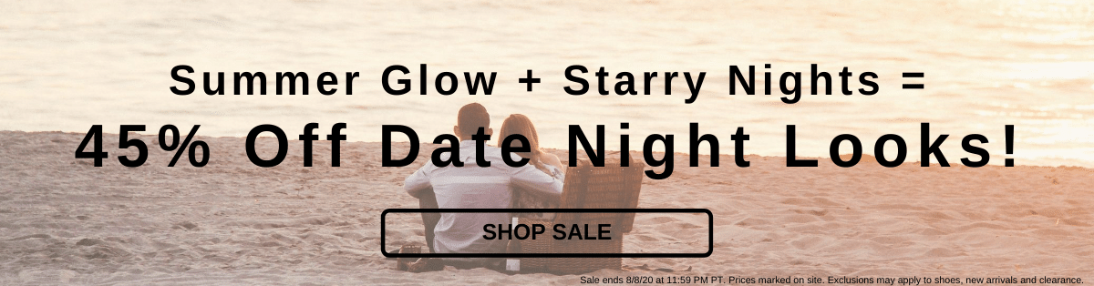 Summer Glow+Starry Nights=45% Off Date Night Looks! [Shop Sale]
