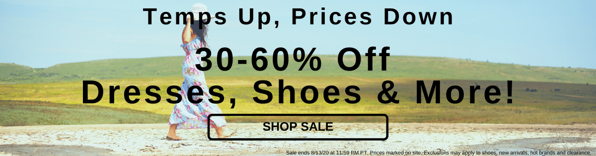 Temps Up, Prices Down 30-60% Off Dresses, Shoes & More! [Shop Sale]