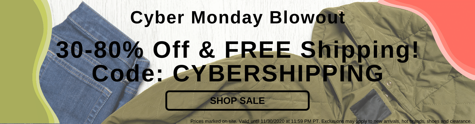Cyber Monday Blowout 30-80% Off & FREE Shipping! Code: CYBERSHIPPING [Shop Sale]