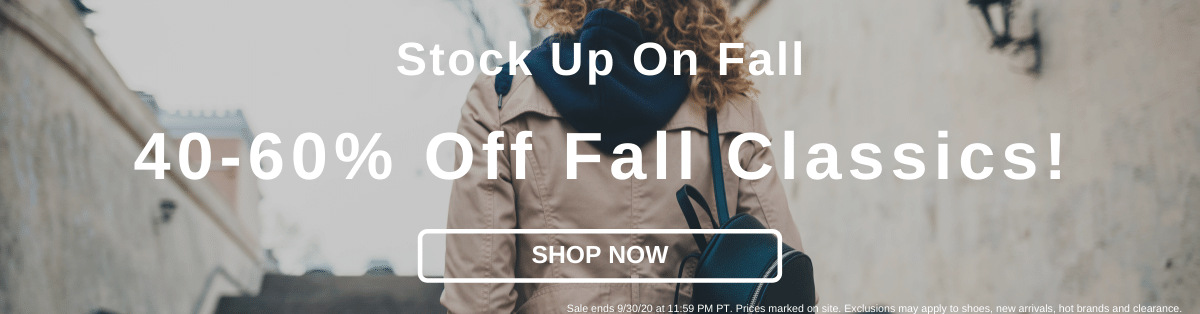 Stock Up On Fall 40-60% Off Fall Classics! [Shop Sale]