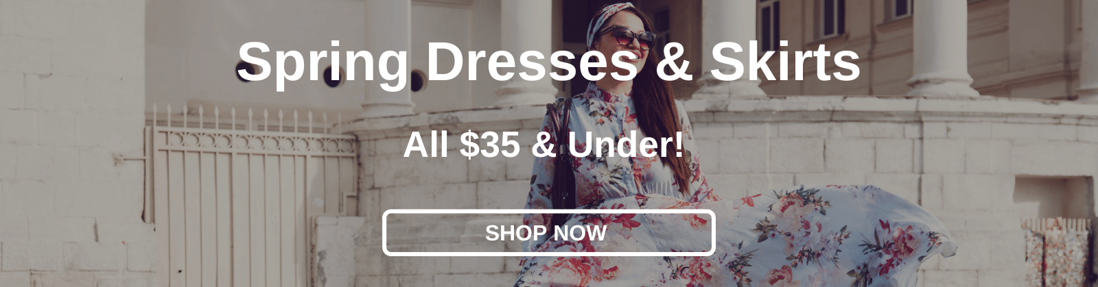 Spring Dresses & Skirts All $35 & Under! [Shop Now]