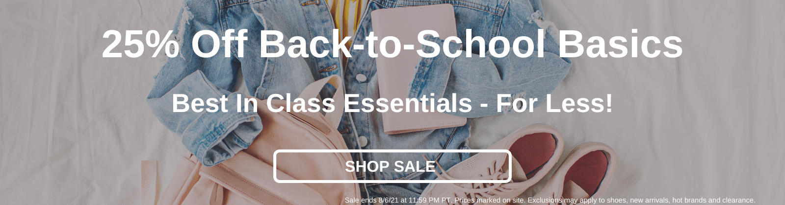 25% Off Back-to-School Basics Best In Class Essentials - For Less! [Shop Sale]