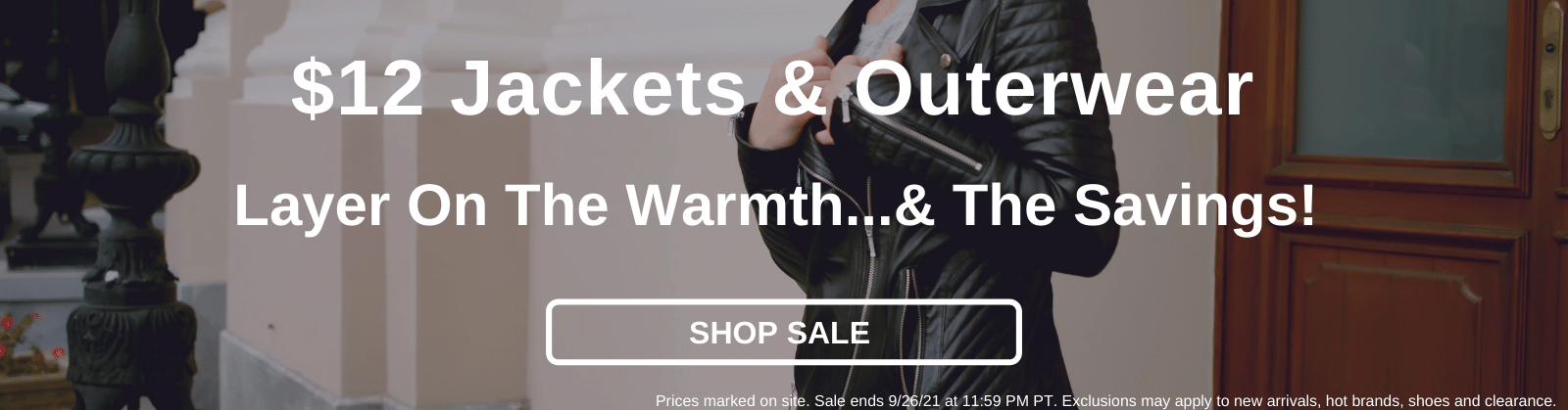 $12 Jackets & Outerwear Layer On The Warmth...& The Savings! [Shop Sale]