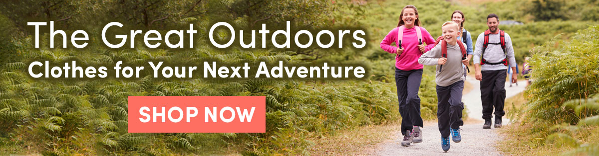 The Great Outdoors. Clothes for your next adventure [Shop Now]