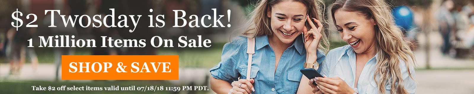 $2 Twosday is Back! 1 Million Items On Sale SHOP & SAVE
