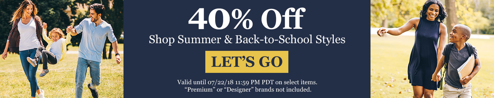 40% Off Shop Summer & Back-to-School Styles LET'S GO
