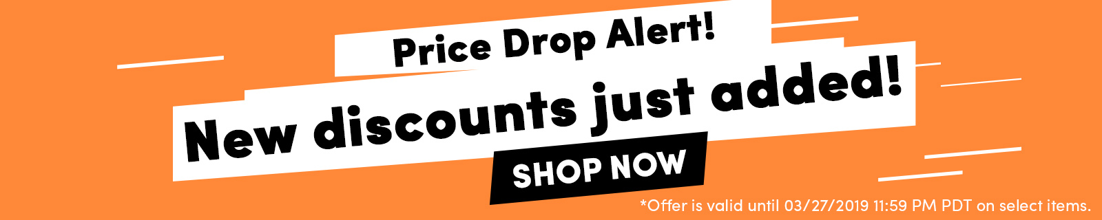 Price Drop Alert! New discounts just added! SHOP NOW