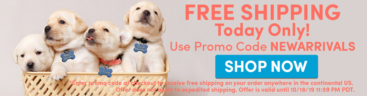 FREE SHIPPING Today Only!   Use Promo Code NEWARRIVALS at Checkout   SHOP NOW