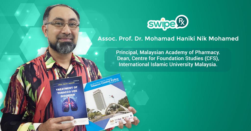 Pharmacy Leaders of Malaysia: Assoc. Prof. Dr. Mohamad Haniki Nik Mohamed