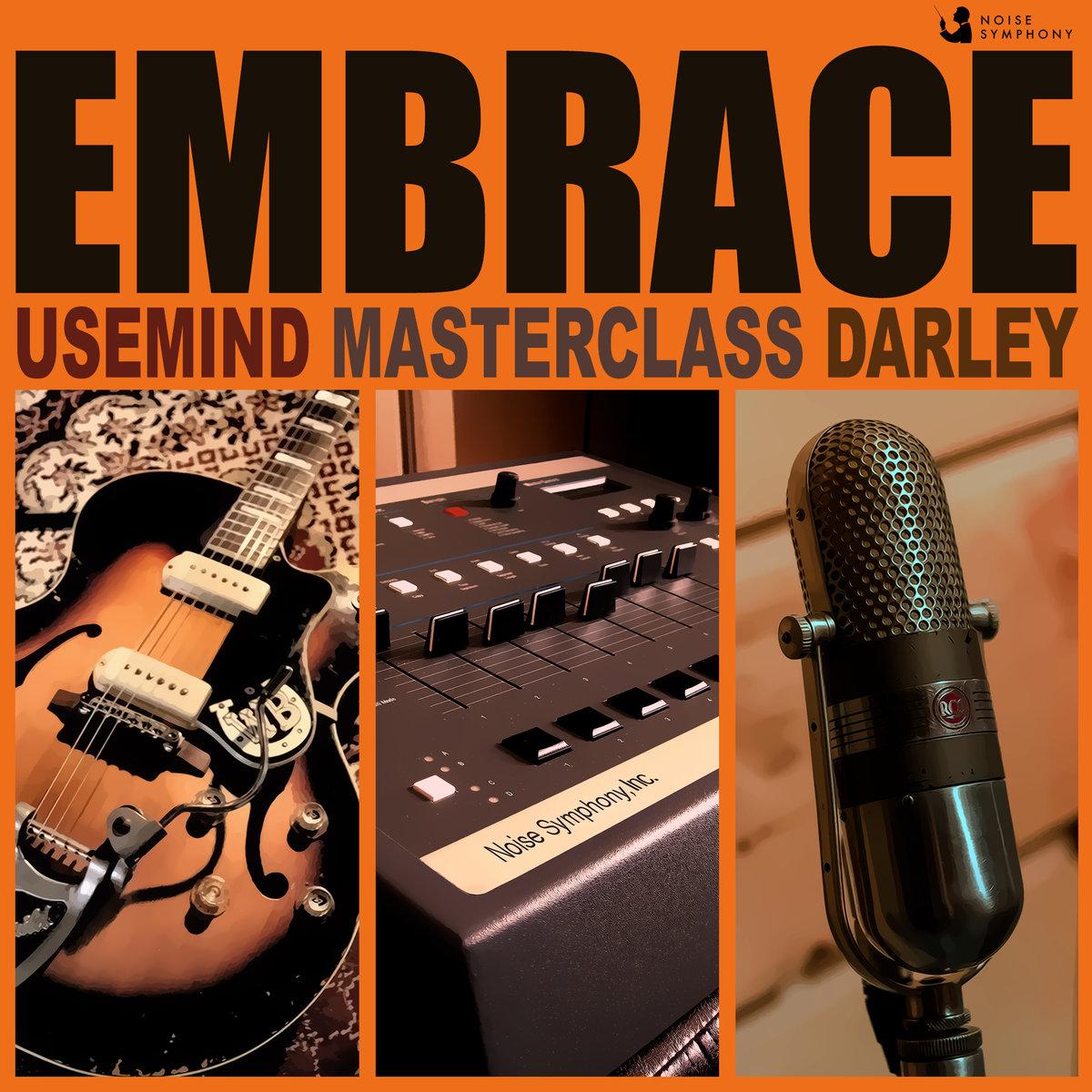 Usemind, Masterclass, Darley - Embrace