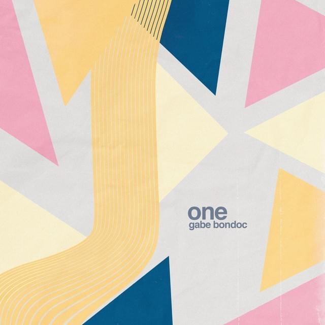 Gabe Bondoc - The One