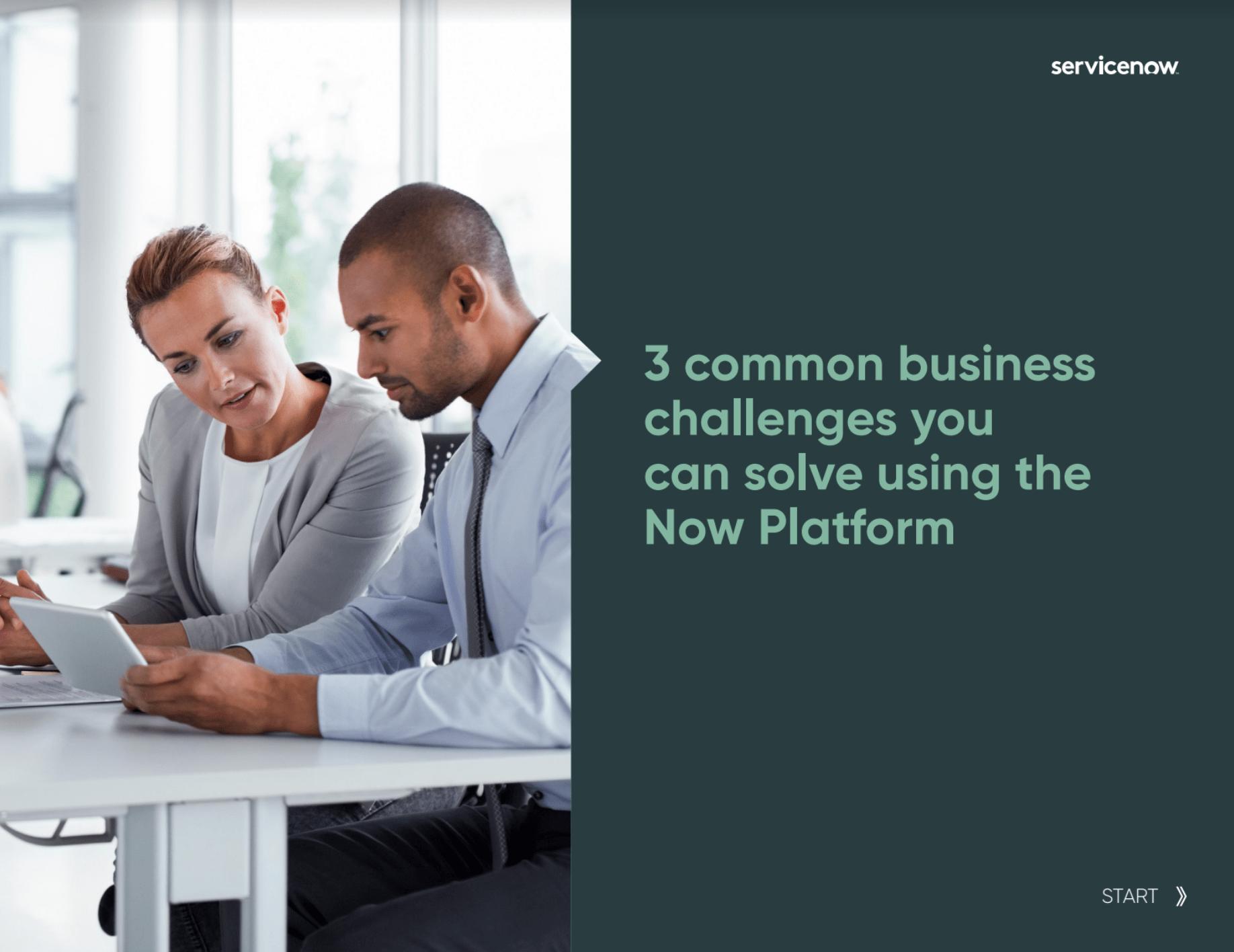 """Forsiden av E-boken """"3 common business challenges you can solve using the Now Platform""""."""