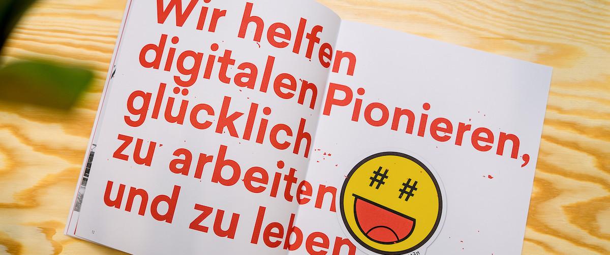 Wir helfen digitalen Pionieren, glücklich zu arbeiten und zu leben
