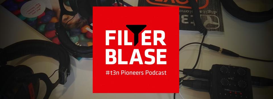 t3n Pioneers Podcast Filterblase